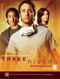 Recomandare serial medical – Three Rivers (Trei râuri)